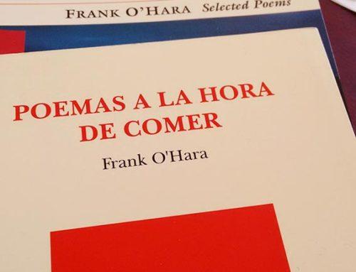 Frank O'Hara. Un poema –¡ajá!–